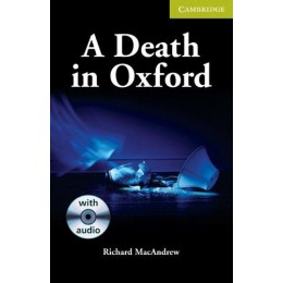 A Death in Oxford Starter/Beginner Book with Audio CD Pack (Cambridge English Readers)