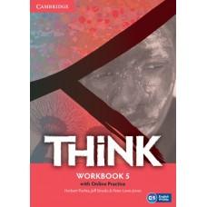 Think 5 Workbook and Online Practice