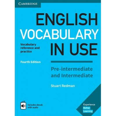 English Vocabulary in Use: Pre-intermediate and Intermediate Fourth Edition Book with answers Enhanced eBook
