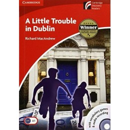 A Little Trouble in Dublin Level 1 Beginner/Elementary with CD-ROM/Audio CD (Cambridge Discovery Readers)