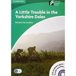 A Little Trouble in the Yorkshire Dales Level 3 Lower-intermediate Book with CD-ROM and Audio CD (Cambridge Discovery Readers)