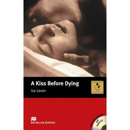 A Kiss Before Dying: A Kiss Before Dying - Book and Audio CD Pack - Intermediate Intermediate