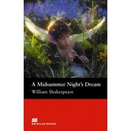 A Midsummer Night's Dream: A Midsummer Night's Dream - Pre Intermediate Pre-intermediate