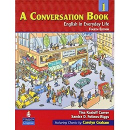 A Conversation Book Englishin Everyday Life 4th Edition Book 1 Book & CD