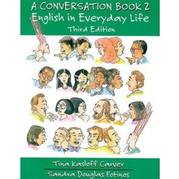 A Conversation Book 2 Englishin Everyday Life Full Studentbook  Third Edition