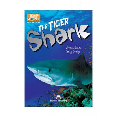 Express Discover Our Amazing World Reader: The Tiger Shark Reader with Cross-platform Application