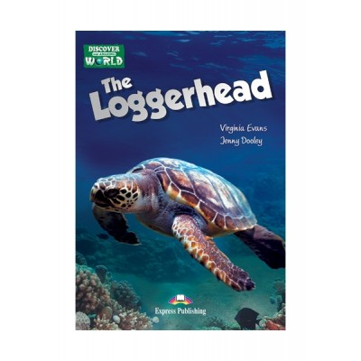 Express Discover Our Amazing World Reader: The Loggerhead with Cross-platform Application