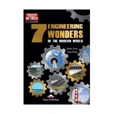 Express Discover Our Amazing World Reader: 7 Engineering Wonders of the Modern World Reader with Cross-platform Application