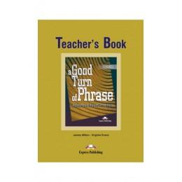A Good Turn of Phrase Idioms Teacher's Book